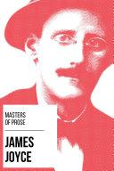 Masters of Prose   James Joyce