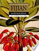 """Fijian Medicinal Plants"" by RC Cambie, J Ash"