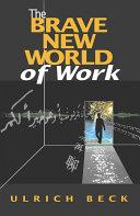 The Brave New World of Work Pdf/ePub eBook