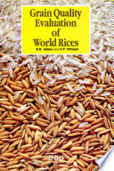 Grain Quality Evaluation of World Rices