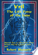 """Vril: the Life Force of the Gods"" by Robert Blumetti"
