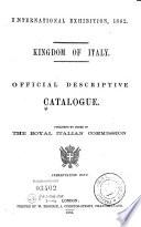 Official Descriptive Catalogue   Kingdom of Italy