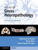 Atlas of Gross Neuropathology Book and Online Bundle