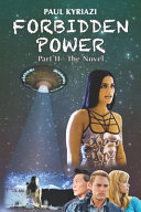 Forbidden Power  Part       The Novel  You ve Seen the Movie  Now Read the Sequel