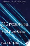 RPG Programming with XNA Game Studio 3.0