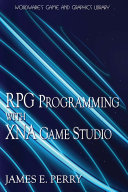 RPG Programming with XNA Game Studio 3 0