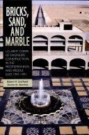 Bricks  Sand  and Marble  U S  Army Corps of Engineers Construction in the Mediterranean and Middle East  1947 1991  Paperback