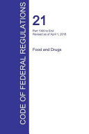 Cfr 21 Part 1300 To End Food And Drugs April 01 2016 Volume 9 Of 9