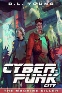 Cyberpunk City Book One