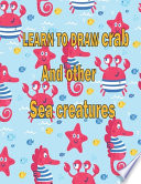 Learn to Draw Crab and Other Sea Creatures