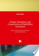 Design, Simulation and Construction of Field Effect Transistors