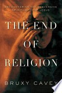 The End of Religion Book