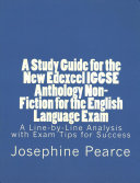 A Study Guide for the New Edexcel Igcse Anthology Non-Fiction for the English Language Exam