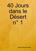 40 Jours dans le DŽsert n¡ 1