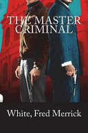 The Master Criminal Pdf/ePub eBook