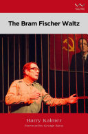 The Bram Fischer waltz