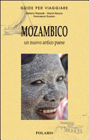 Guida Turistica Mozambico. Un nuovo antico paese Immagine Copertina