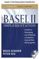 Basel II Implementation  Chapter 2   Risk Ratings System Quantification Book