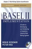 Basel II Implementation  Chapter 2   Risk Ratings System Quantification