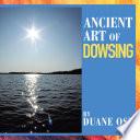 Ancient Art of Dowsing