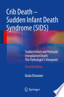 Crib Death   Sudden Infant Death Syndrome  SIDS  Book