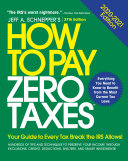 How to Pay Zero Taxes  2020 2021  Your Guide to Every Tax Break the IRS Allows