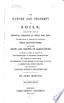 On the nature and property of Soils, ... and on the rent and profits of agriculture