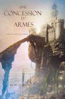 Une Concession d'Armes (Tome 8 de L'anneau Du Sorcier) Pdf/ePub eBook