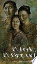 """""""My Brother, My Sister, and I"""" by Yoko Kawashima Watkins"""