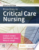 """Priorities in Critical Care Nursing E-Book"" by Linda D. Urden, Kathleen M. Stacy, Mary E. Lough"