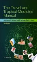 The Travel and Tropical Medicine Manual E Book