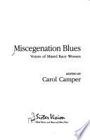 Miscegenation Blues