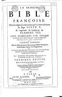 La Saincte Bible françoise selon la vulgaire latine ...
