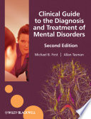 """Clinical Guide to the Diagnosis and Treatment of Mental Disorders"" by Michael B. First, Allan Tasman"