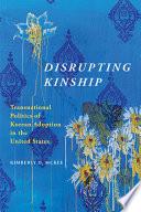 Disrupting Kinship