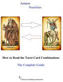 How to Read the Tarot Card Combinations  The Complete Guide