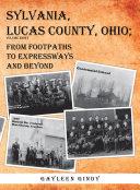 Sylvania, Lucas County, Ohio; Pdf/ePub eBook
