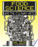 """Food Science and the Culinary Arts"" by Mark Gibson"