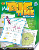 My Big Time Book of Fun  Ages 5   8