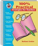 100 Percent Practical Strategies
