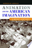 Animation and the American Imagination