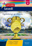 Books - Oxford Lesedi Grade 9 Literature Anthology (Setswana) Oxford Lesedi Mophato Wa 9 Kgobokanyo Ya Dikwalo | ISBN 9780199056354