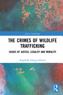 Pdf The Crimes of Wildlife Trafficking Telecharger