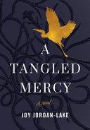 A Tangled Mercy Book PDF