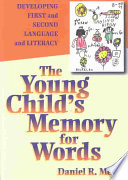 The Young Child s Memory for Words Book PDF