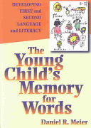 The Young Child s Memory for Words