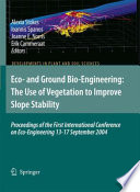 Eco  and Ground Bio Engineering  The Use of Vegetation to Improve Slope Stability