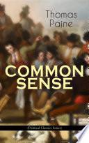 COMMON SENSE  Political Classics Series