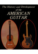 The History and Development of the American Guitar