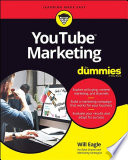 """YouTube Marketing For Dummies"" by Will Eagle"